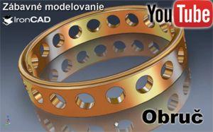 IRONCAD - Zábavné modelovanie - Obruč