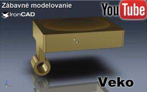 IRONCAD - Zábavné modelovanie - Veko