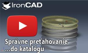 IronCAD - Správne preťahovanie položiek