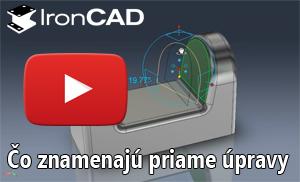 IRONCAD - Priame úpravy